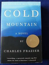 Cold Mountain A Novel by Charles Frazier