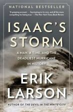 Isaac's Storm: A Man, a Time, and the Deadliest Hurricane in History (Vintage),