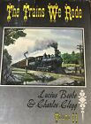 Volume ll Hardcover Book-The Trains We Rode-By Lucius Beebe & Charles Clegg