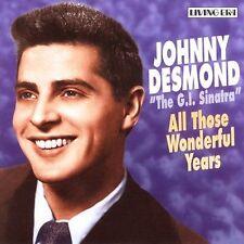 All Those Wonderful Years by Johnny Desmond (CD, Feb-2005, ASV/Living Era)o4c
