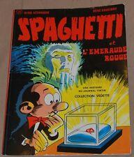 Spaghetti -14-/Spaghetti et l'émeraude rouge/EO 1974/ TBE