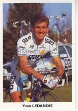 CYCLISME carte cycliste YVON LEDANOIS équipe GAN 96 signée