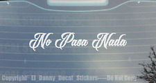 No Pasa Nada New Decal Sticker Mx Estado Trokiando Mich Jsco Tama