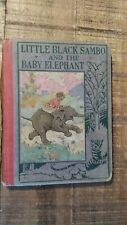 LITTLE BLACK SAMBO AND THE BABY ELEPHANT by Frank Ver Beck, Illustrated, 1925