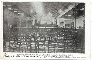 POSTCARDS-SCOTLAND-GLASGOW-PTD. Concert Hall, East End Industrial Exhibition.