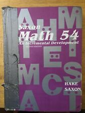 Math 54 : An Incremental Development by John Saxon and Stephen Hake (1995,...