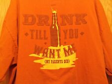Drink till you want me my parents did graphic Spencers 2XL t shirt