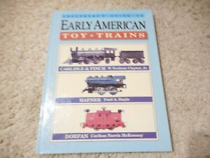 GREENBERG'S GUIDE TO EARLY AMERICAN TOY TRAINS