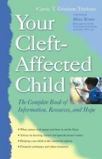Your Cleft-Affected Child: The Complete Book of Information,-ExLibrary