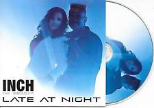 INCH ft VAN B. SOCA - Late at night CD SINGLE 1TR Europop 2013 (MAYWOOD COVER)