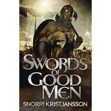 Swords of Good Men by Snorri Kristjansson, New Book (Paperback, 2014)