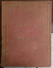 LA REVUE DES MUSÉES (Musee d'art scolaire) 1 ere année. Reliure éditeur N°1