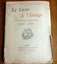 REVUE LE LIVRE ET L'IMAGE N°2  Avr. 1893 John Grand-Carteret  3 grav. Hors texte