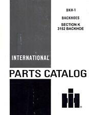 International 3152 Backhoe Hoe 3500-A 3500A Tractor Parts Catalog Manual IH