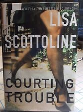Courting Trouble by Lisa Scottoline      Signed