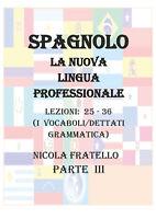 La Nuova Lingua Professionale Spagnolo - Parte III - Nicola Fratello - P