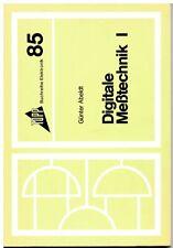 Digitale Meßtechnik 1, Topp Buchreihe Elektronik Band 85