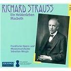 Strauss: Ein Heldenleben/ Macbeth [Sebastian Weigle, Frankfurt Museum Orchestra]