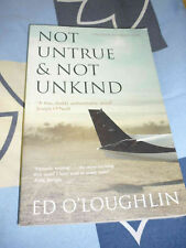 Not untrue & not unkind Ed O'Loughlin