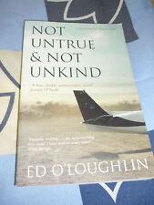 Not untrue & not unkind Ed O'Loughlin