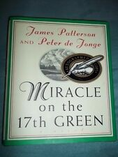 James Patterson MIRACLE ON THE 17TH GREEN Signed 1st / 1st