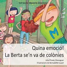 Quina Emocio! la Berta Se'n Va de Colonies by Julia Prunes Massaguer (2015,...