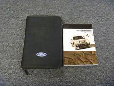 2007 Ford Ranger Owner Operator User Guide Manual XL STX XLT Sport FX4 2.3L 3.0L