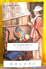 de Balzac LA CUGINA BETTE intro. Binni trad. Chiavarelli - Classici BEN 2003