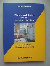 Planen Bauen für das Wohnen im Alter Ratgeber für Neubau Umbau Renovierung 2005
