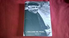Religione Don Zeno Virgilio angelo Galli  ...QUALCOSA DEL PADRE...Mucchi (2000)