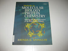 Methods in Molecular Biology and Protein Chemistry: Cloning and Characterization