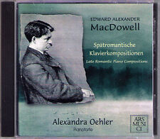 Alexandra OEHLER: MacDOWELL Piano Sonata Sea Pieces Woodland Sketches Poems CD