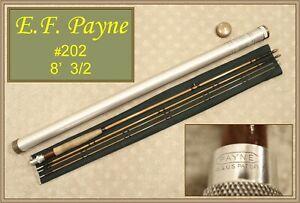 E.F. Payne 202 Vintage Bamboo Fly Rod 8' 3/2 - NO RESERVE