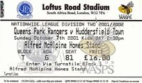 Ticket - Queens Park Rangers v Huddersfield Town 07.10.01