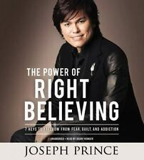 The Power of Right Believing: CD Audio  Freedom from Fear, Guilt, and Addiction