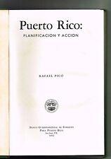 Rafael Pico Puerto Rico Planificacion Y Accion 1962 Banco Gubermanental Fomento