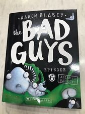 AARON BLABEY LATEST THE BAD GUYS EPISODE 6 ALIEN V/s BAD GUYS CHILDRENS BOOK