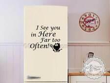 Cuisine mur citation, drôle alimentation cuisine autocollant de décoration, je vous voir ici pour souvent,