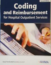 Coding and Reimbursement for Outpatient Services, Second Edition