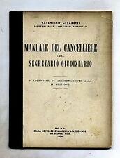 Cesaretti#MANUALE DEL CANCELLIERE E DEL SEGRETARIO GIUDIZIARIO#Ed.Stamperia Naz.