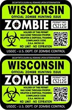 Prosticker 1259 Two 3x4 Wisconsin Zombie Hunting License Decasl Stickers