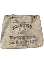 Vintage Antique Desert Brand Canvas Water Bag Ames Harris Neville Co. Primitive