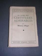 Esotérisme Maurice Magre Le livre des certitudes admirables Aubanel 1940