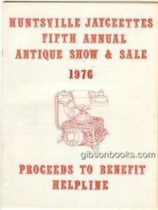 Huntsville Alabama Jaycettes Antique Show 1976 Program Advertising Recipes