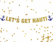 Let's Get Nauti Banner, Bachelorette Banner, Bachelorette Party Banner, Sailor