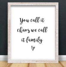 A4 Family Typography Print Art Quote Gift Chaos Home Decor UNFRAMED Love