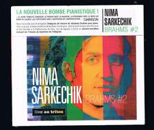 BRAHMS #2 - NIMA SARKECHIK - LIVE AU TRITON - CD 7 TITRES - 2015 - NEUF NEW NEU