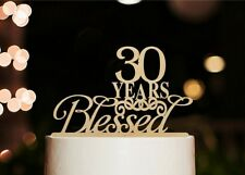 30 Years Blessed Cake Topper, Marriage Anniversary Party Decorations, USA