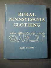 RURAL PENNSYLVANIA CLOTHING 1976 One of 2000 First Edition Casebound Copies