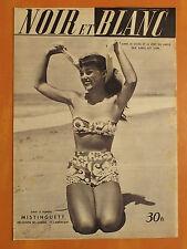 NOIR et BLANC N° 285 du 9/8/1950-Mistinguett découvre ses jambes et l'Amérique
